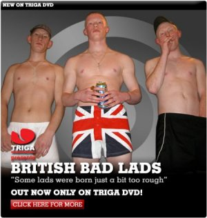 Triga Films, British Bad Lads